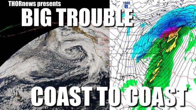 Alert! NASTY STORM danger from the West Coast to the East Coast. Buckle up!