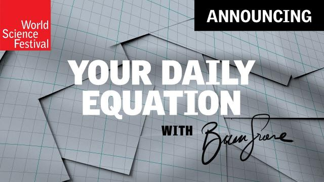 Announcement: Your Daily Equation with Brian Greene