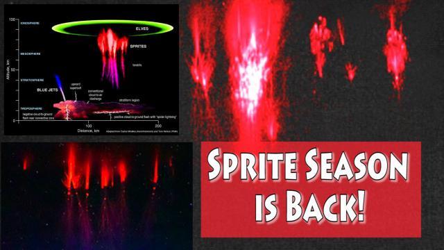 Earth & Space Weather Phenomenon! Sprite season is Here!