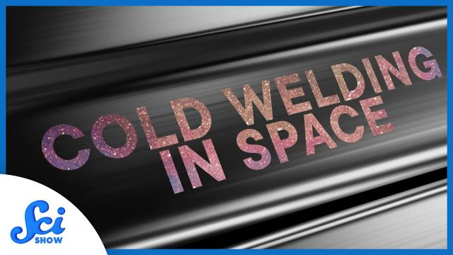 In Space, No One Can Stop You From Welding