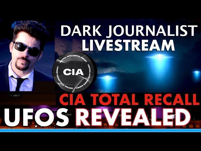 Dark Journalist: UFOs Revealed: CIA Total Recall
