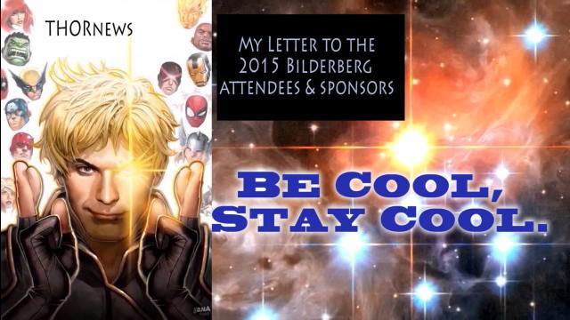 THOR's open letter to the Bilderberg 2015 attendees & sponsors.