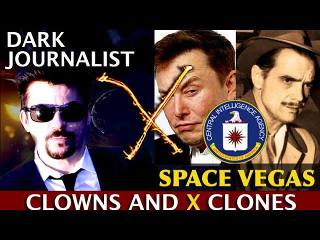 Dark Journalist X-94: Space Vegas Clowns And Clones: UFO Hughes SpaceX Mystery!