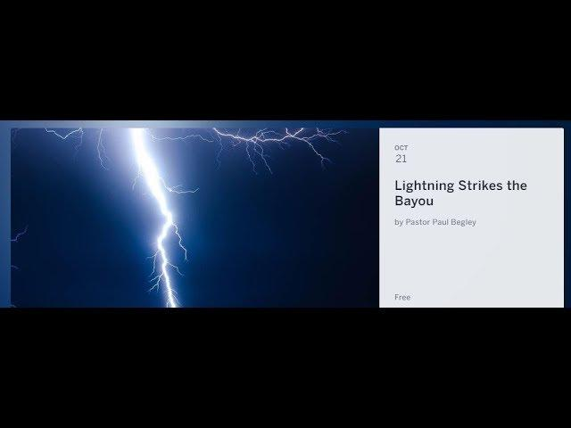 Lightning Strikes the Bayou - I plan to go to the thingy