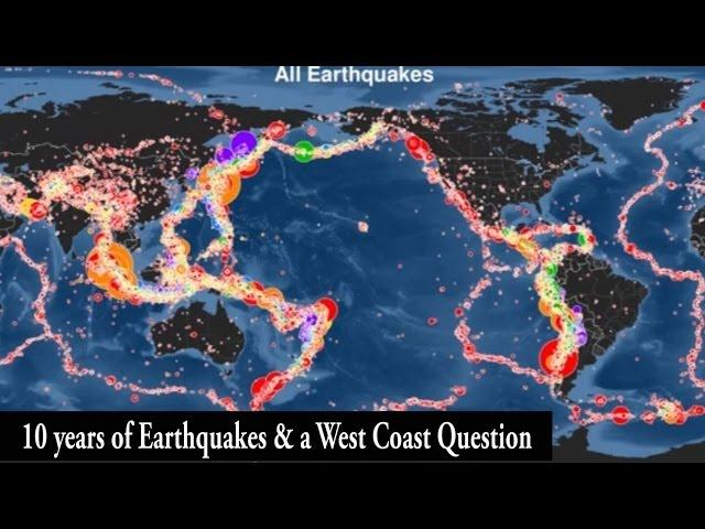 10 years of EarthQuakes Animation & a good West Coast Question