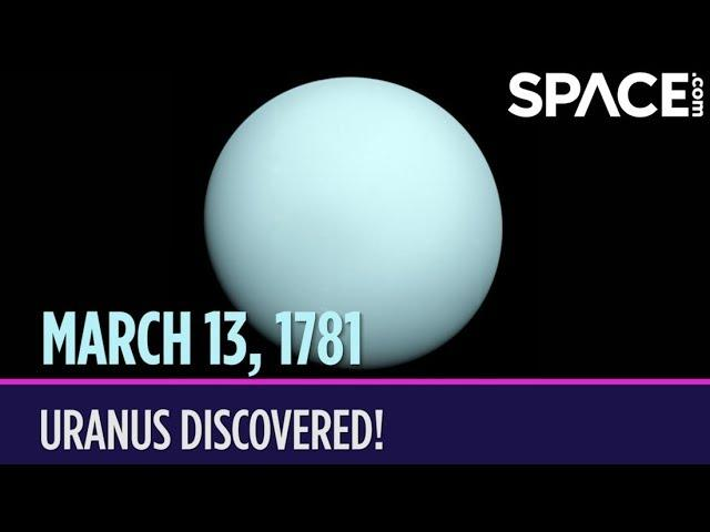 OTD in Space – March 13: Uranus Discovered!