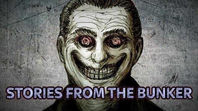 Who Is The Grinning Man? | Stories From The Bunker #56