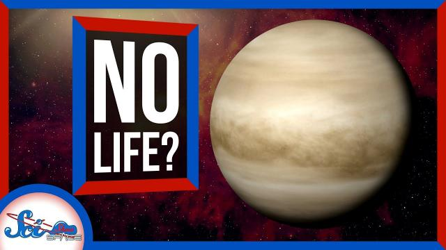 Maybe There's No Phosphine on Venus   SciShow News