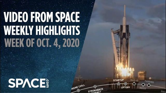 Video from Space - Weekly Highlights: Week of Oct. 4, 2020