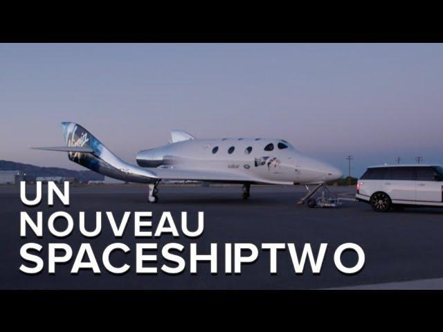 Virgin Galactic : un nouveau SpaceShipTwo baptisé Unity