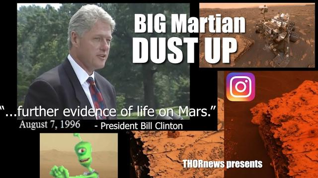 """Further Evidence of Life on Mars"" & The All Planet encompassing Martian Dust Up!"