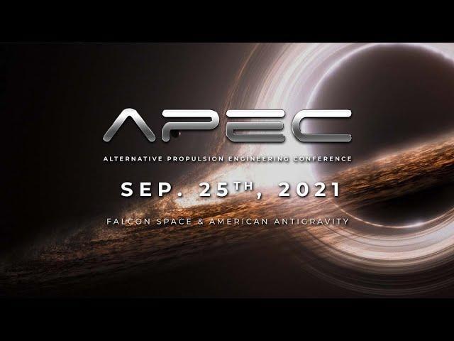 APEC 9/25: Super Relativity, The VEM Drive & Interstellar Live