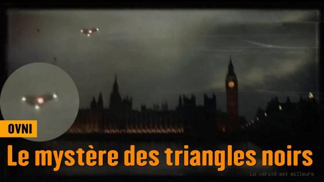OVNI : Le mystère des triangles noirs