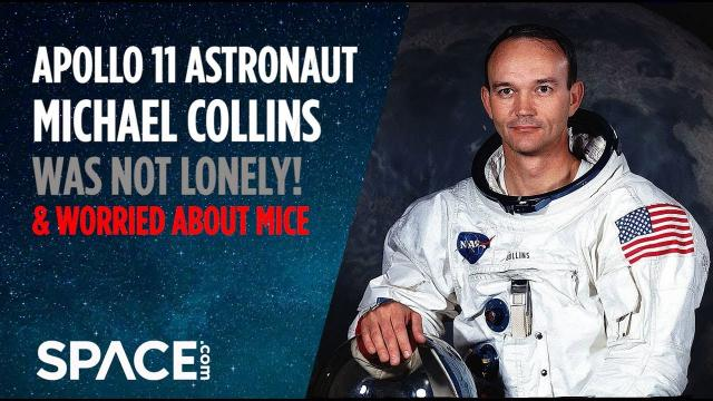 Apollo 11's Michael Collins Was Not Lonely, Worried About Mice