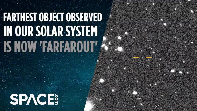 'Farfarout' is now farthest object observed in our solar system