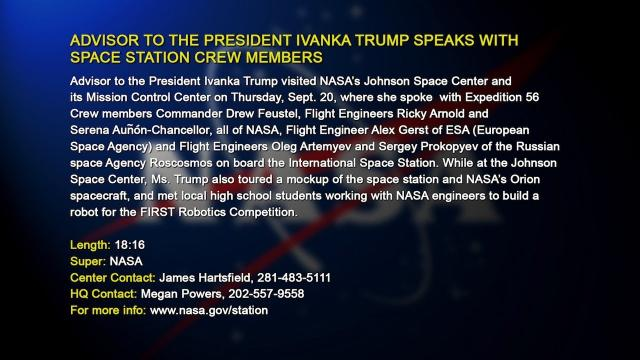ADVISOR TO THE PRESIDENT IVANKA TRUMP SPEAKS WITH SPACE STATION CREW MEMBERS