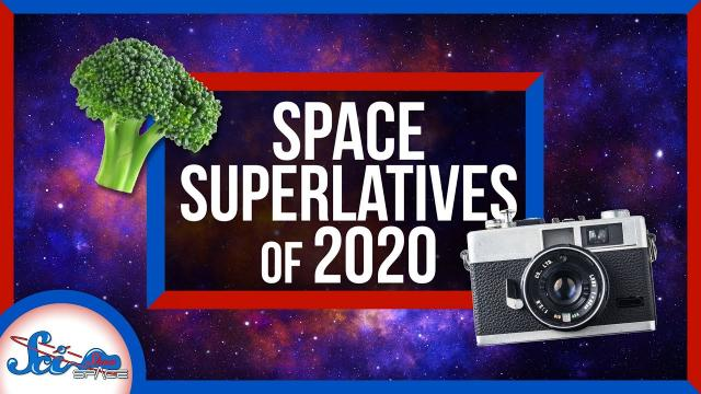 Space Superlatives of 2020!