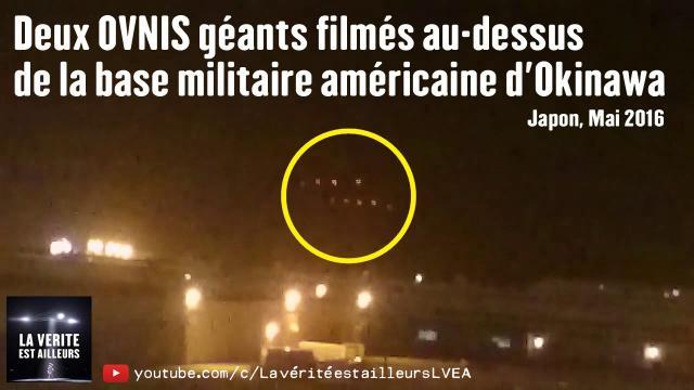 ★ INFO : Deux OVNIS géants au-dessus de la base militaire américaine d'Okinawa au Japon - Mai 2016