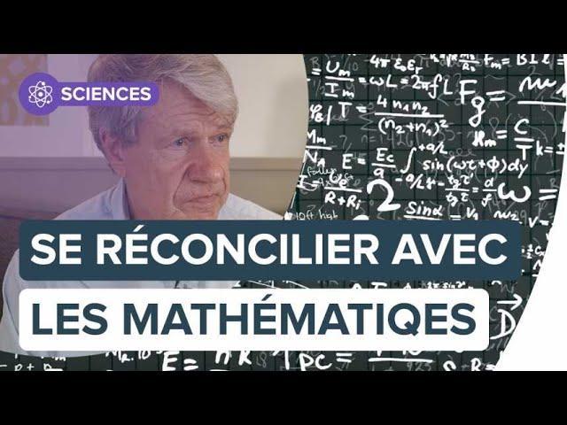 Comment se réconcilier avec les mathématiques ?   Futura