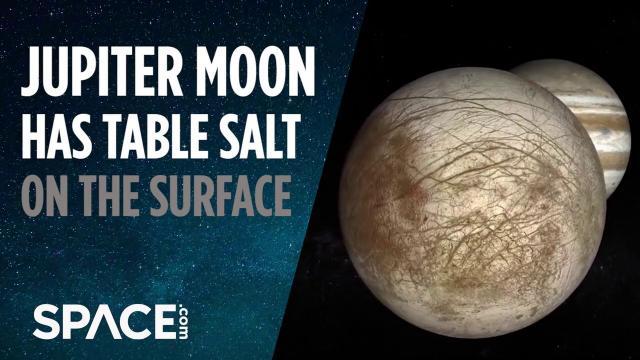 Jupiter's Moon Europa Has Table Salt on Surface
