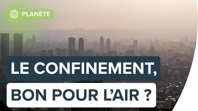 Le confinement, bon pour la qualité de l'air | Futura