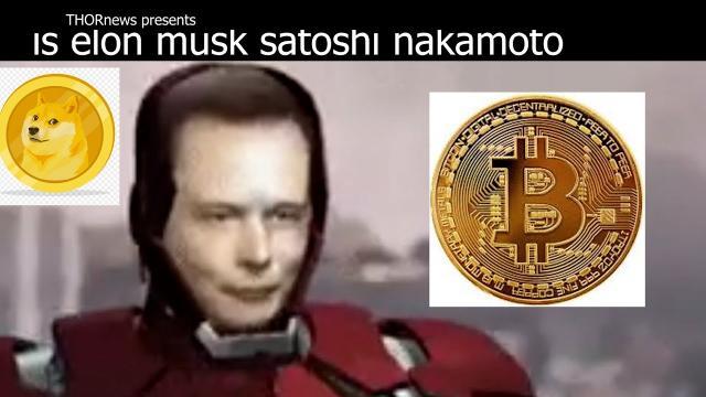 Is Elon Musk Satoshi Nakamoto the ''Secret Creator