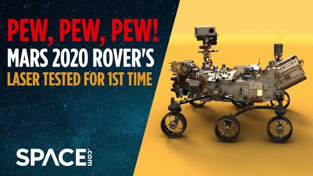 Pew, Pew! Mars 2020 Rover's Laser Fired for First Time