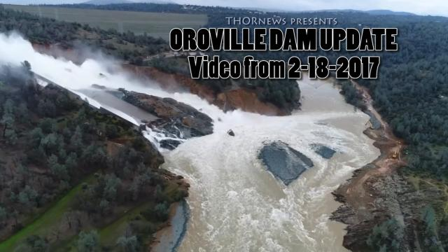 Oroville Dam Video Update of Main & Emergency Spillway 2-18-2017