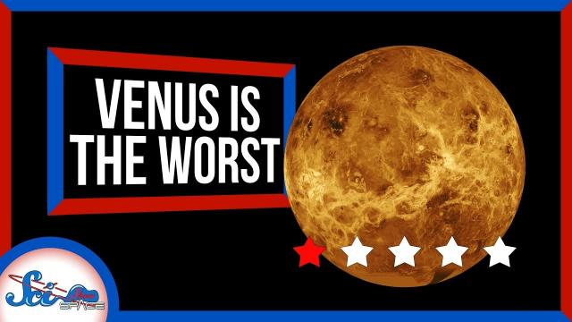 Why Venus Is THE WORST