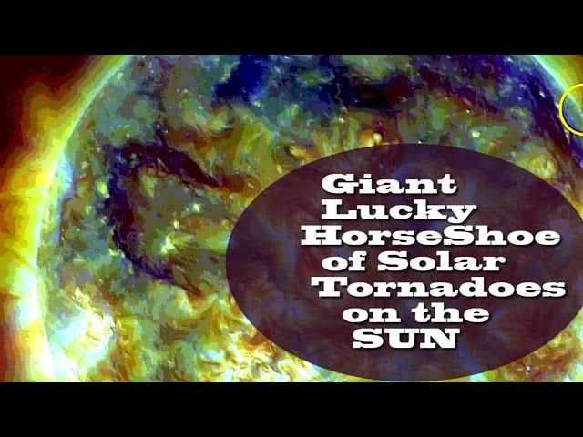 Giant lucky Horse Shoe of Solar Tornadoes on the Sun