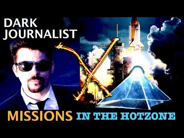 Dark Journalist X-Series 92:  Secret Missions NASA In The HotZone Atlantis Rising!