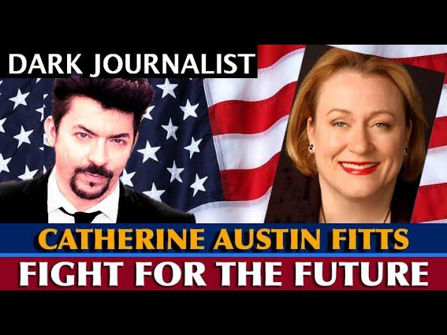 Catherine Austin Fitts: The Fight For the Future - Transhumanist Depopulation & Space Surveillance