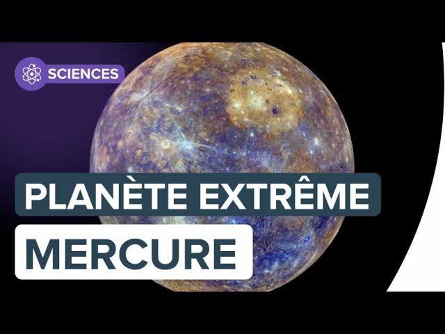 Mercure, curieuse planète des extrêmes