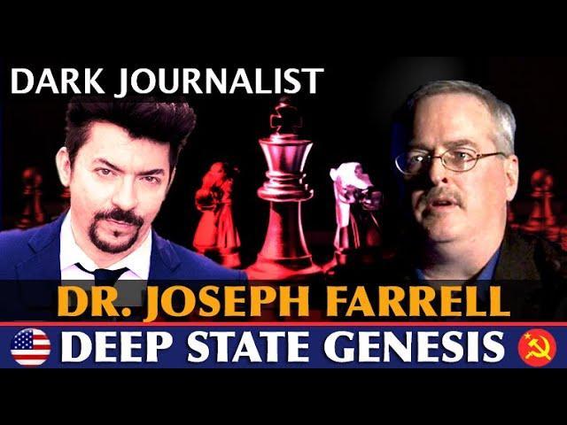 Dark Journalist And Dr. Joseph Farrell Deep State Genesis Revealed! UFO File FDR JFK Trump McCarthy