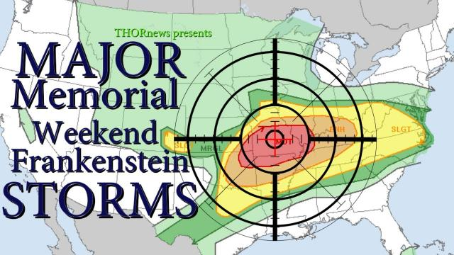 Major Monster Storms to Plague USA Memorial Day Weekend - Giant Hail & Freak Winds