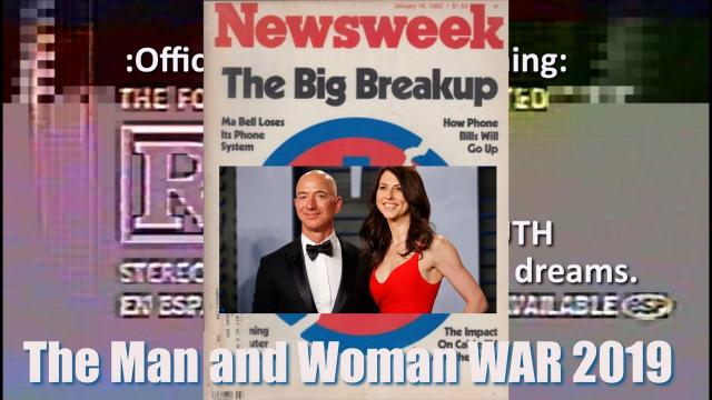 The Jeff Bezos Divorce: The Man and Woman War 2019: USA Sense of humor LOST