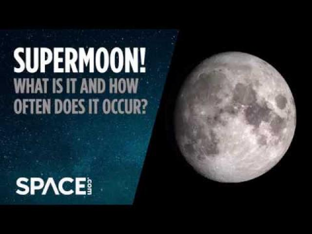 Supermoon! What is It and How Often Does It Occur?