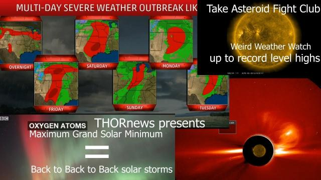 Maximum Grand Solar Minimum & the Endless parade of Severe Storms of May USA