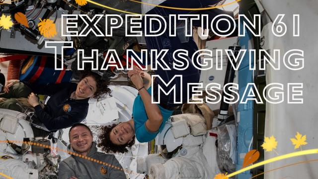Expedition 61 Thanksgiving Message