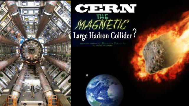 Is CERN using its magnetic field to pull an asteroid to Earth?