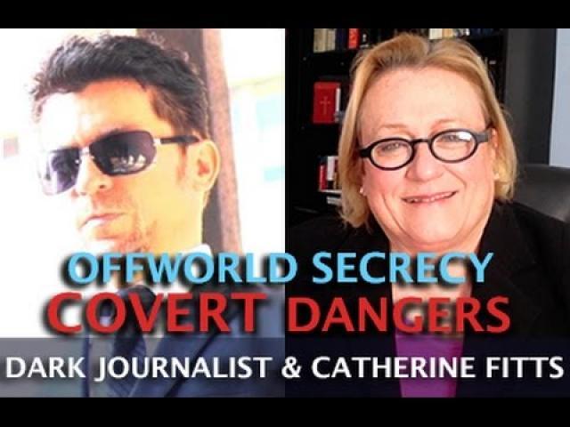 CATHERINE AUSTIN FITTS - STAR WARS & OFFWORLD SECRECY DANGER! - DARK JOURNALIST