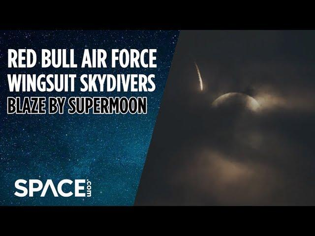 Red Bull Wingsuit Skydivers Blaze By Supermoon