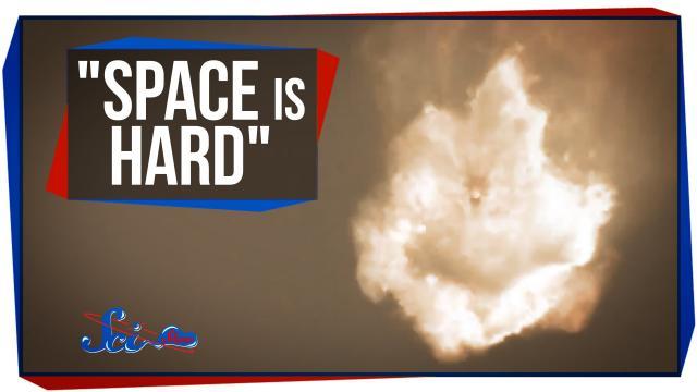 """""""Spaceflight Is Hard"""""""