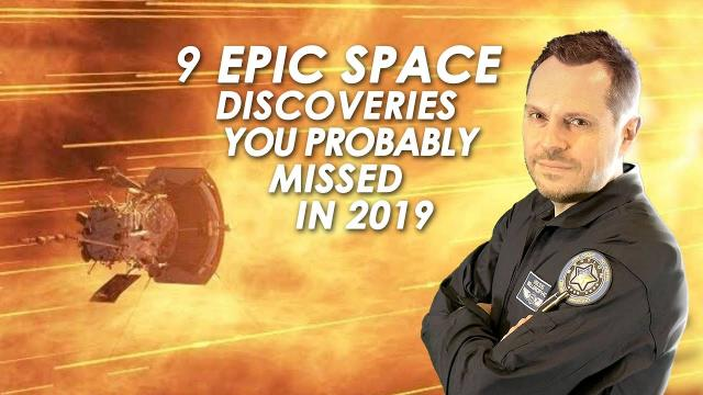 ???? 9 Epic Space Discoveries You Probably Missed In 2019
