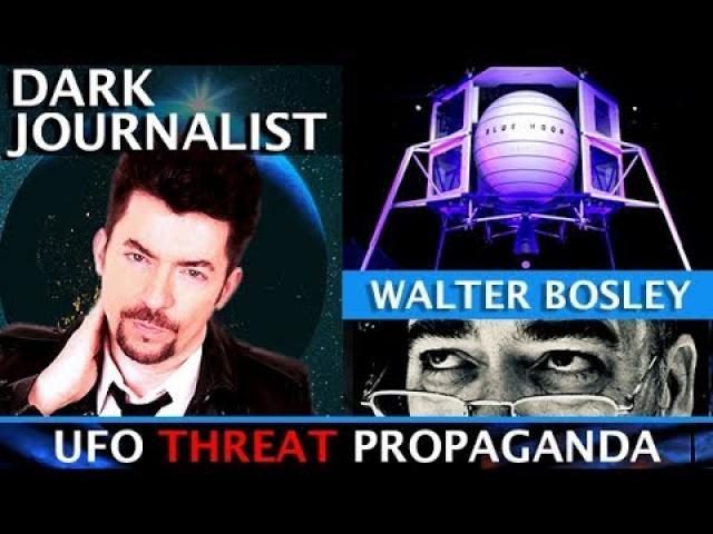UFO IMMINENT THREAT PROPAGANDA & SECRET SPACE WARS! GUEST WALTER BOSLEY!