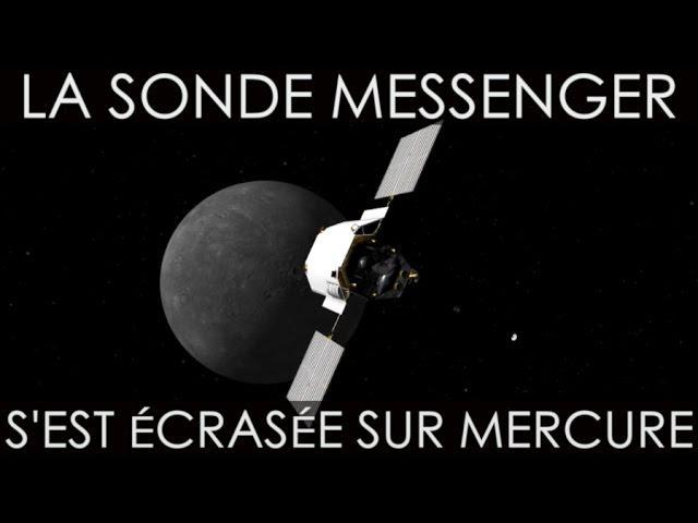 Messenger n'est plus, la sonde s'est écrasée sur Mercure