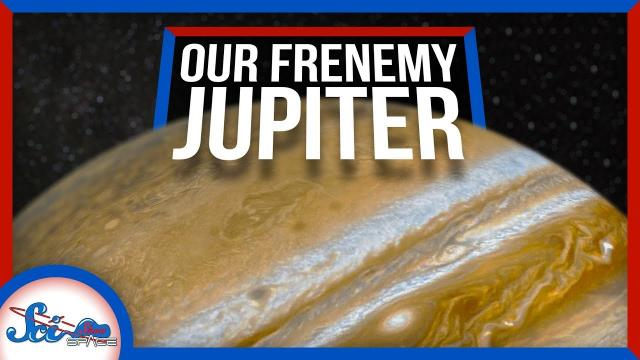 Jupiter Is a Jerk… and Also Our Friend