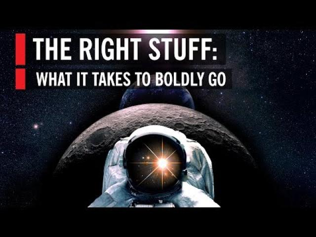 The Right Stuff: What It Takes to Boldly Go