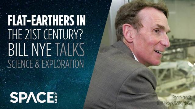 21st century Flat-Earthers? 'What?' Bill Nye talks science and exploration