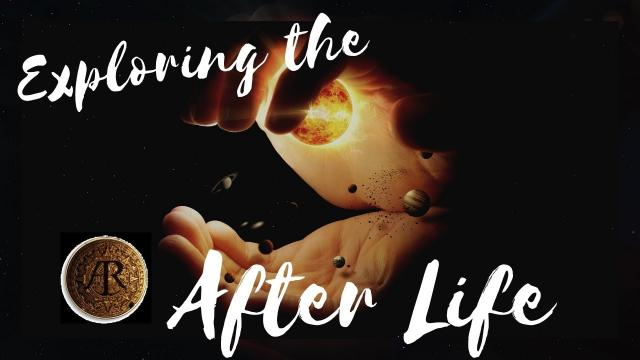 The Afterlife Explained - Energy Lasts forever - So will you ........here's why